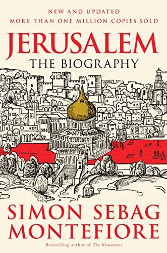 Jerusalem: The Biography: Montefiore, Simon Sebag