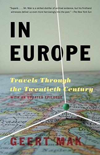 9780307280572: In Europe: Travels Through the Twentieth Century