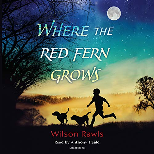 Where the Red Fern Grows: Wilson Rawls