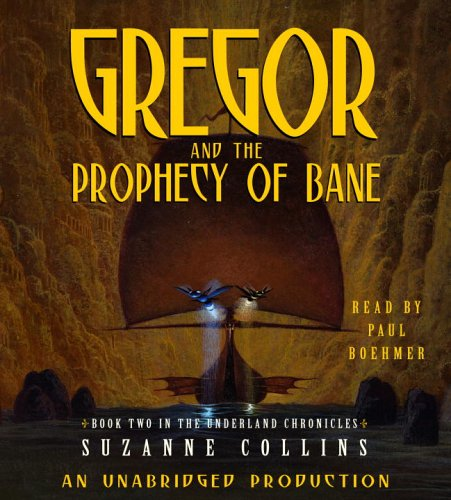 9780307282682: Gregor And the Prophecy of Bane