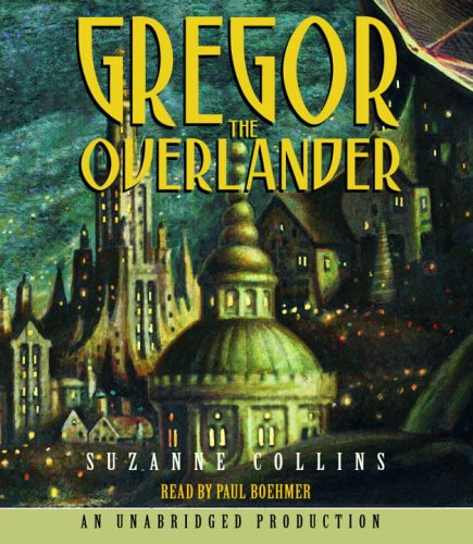 9780307282699: Gregor The Overlander (Underland Chronicles)