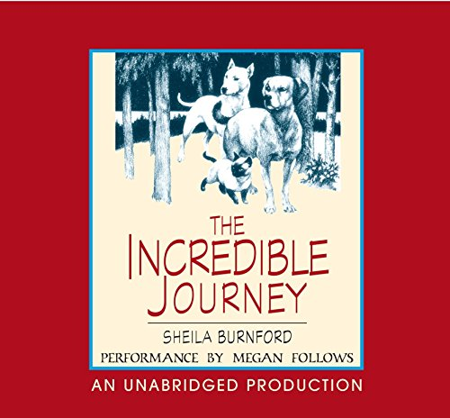 9780307284020: The Incredible Journey