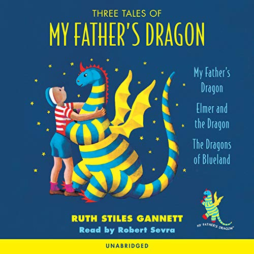 Three Tales of My Father's Dragon (0307284050) by Gannett, Ruth Stiles
