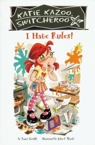 9780307284761: I Hate Rules!, #5 (Katie Kazoo Switcheroo)