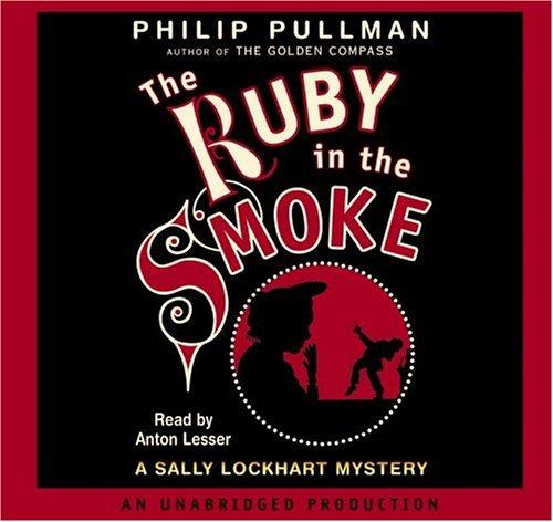 9780307286024: Ruby in the Smoke, Th(lib)(CD) (Sally Lockhart Mystery)