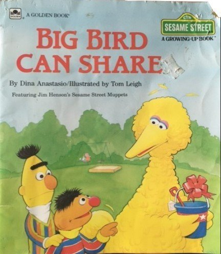 9780307290014: Big Bird Can Share (Sesame Street, a Growing Up Book)