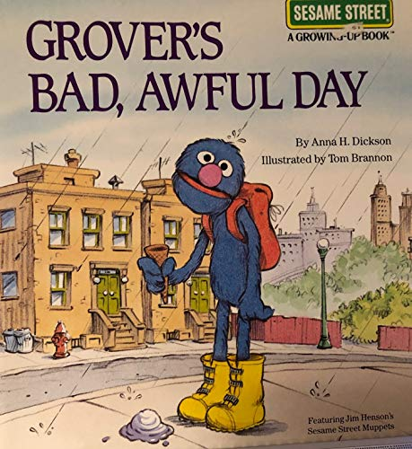 9780307290076: Grover's Bad, Awful Day (Sesame Street Growing-Up)