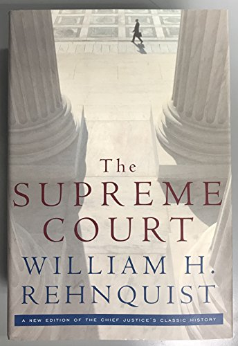 9780307290144: The Supreme Court - A New Edition of the Chief Justice's Classic History