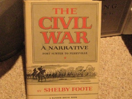 9780307290243: The Civil War: a narrative, Fort Sumter to Perryville