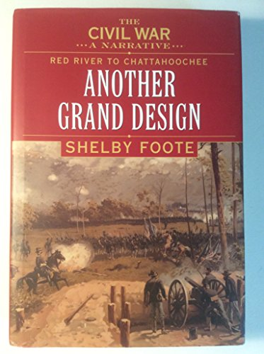 Red River to Chattahoochee: Another Grand Design: Shelby Foote