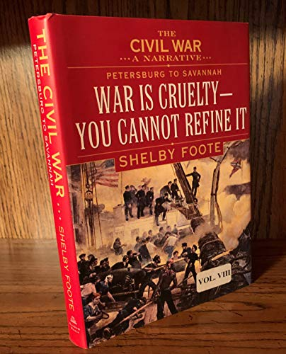 The Civil War: A Narrative- Petersburg to: Shelby Foote