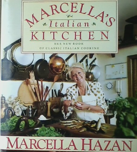 9780307290526: Marcella's Italian Kitchen (2006 Hardcover)