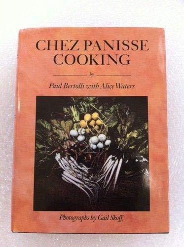 9780307290762: Chez Panisse Cooking