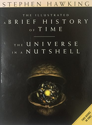 """The Illustrated """"""""A Brief History of Time"""""""" and """"""""The Universe in a Nutshell"""""""""""
