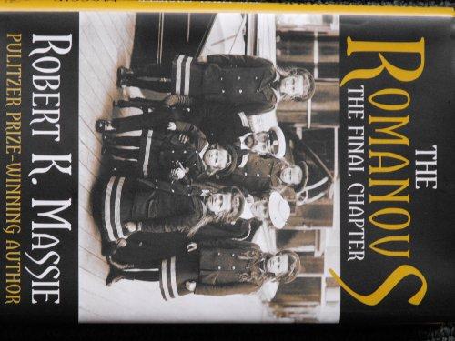 9780307291431: The Romanovs The Final Chapter [Gebundene Ausgabe] by Massie, Robert K