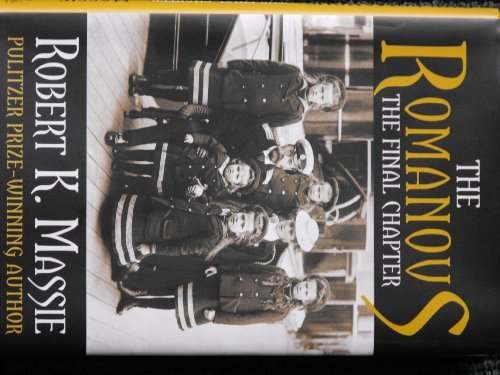 9780307291431: The Romanovs The Final Chapter