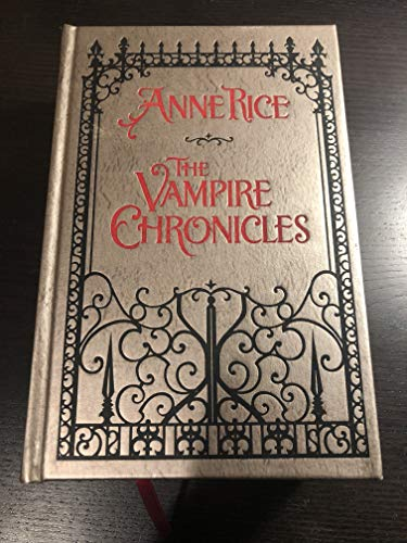The Vampire Chronicles: Interview with a Vampire,: Anne Rice