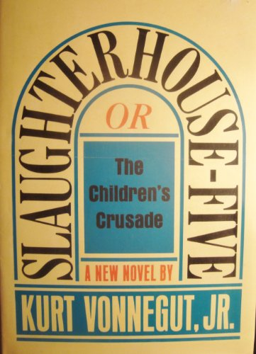 9780307292032: Slaughterhouse Five (Or The Children's Crusade)
