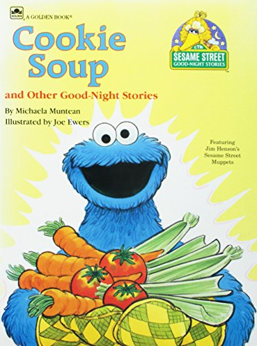 9780307295033: Cookie Soup (Sesame Street Good-Night Stories) (Sesame Street Good-Night Stories)