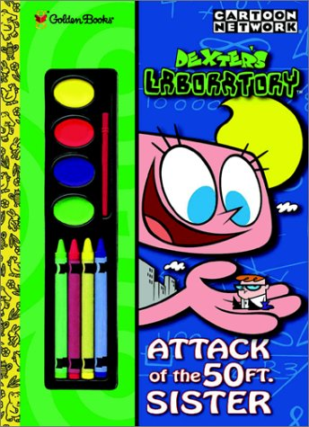 9780307299529: Attack of the 50 Foot Sister: Dexter's Laboratory (Cartoon Network)