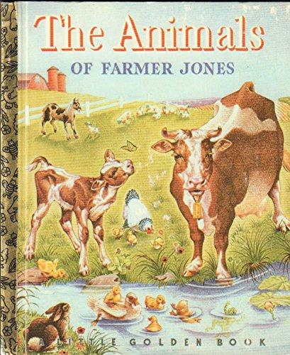 9780307301024: The Animals of Farmer Jones (A Little Golden Book)