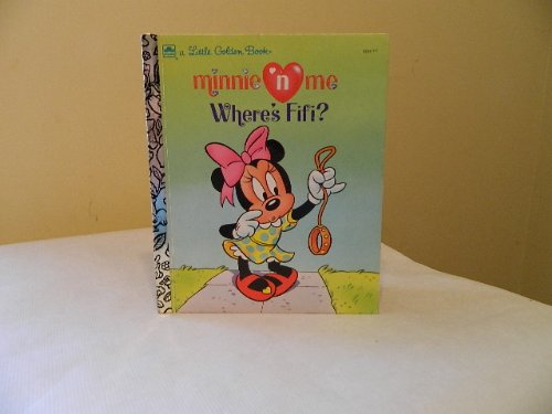 Minnie 'n Me - Where's Fifi? (0307301052) by Lyn Calder