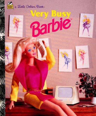 Very Busy Barbie (A Little Golden Book): Barbara Slate; Winslow Mortimer