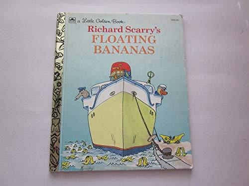9780307301390: Richard Scarry's Floating Bananas (Little Golden Book)