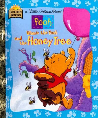 9780307302014: Winnie the Pooh and the Honey Tree (A Little Golden Book)