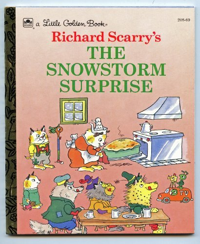The Snowstorm Surprise: Richard Scarry