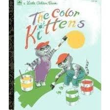 9780307302175: The Color Kittens (Little Golden Book)