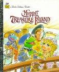 Muppet Treasure Island (Little Golden Book): Ellen Weiss, Tom