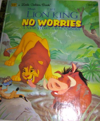 Disney's The Lion King: No Worries: A New Story About Simba (A Little Golden Book) (0307302628) by Justine Korman