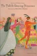 9780307302656: The Twelve Dancing Princesses (Golden Books)