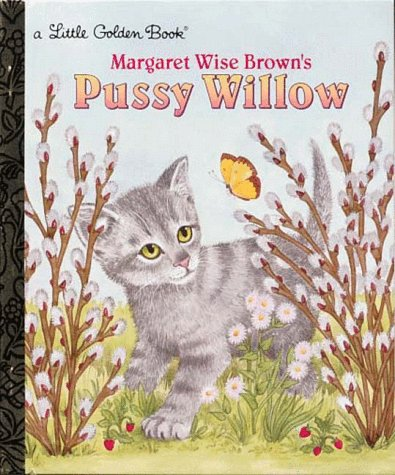 9780307302687: Pussy Willow (Little Golden Book)