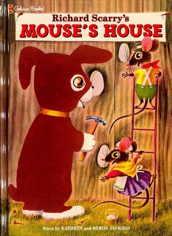 9780307306005: Richard Scarry's Mouse's House