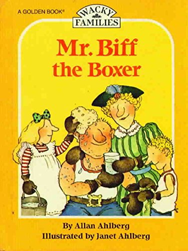 9780307317018: Mr. Biff the Boxer (Wacky Families Ser.)