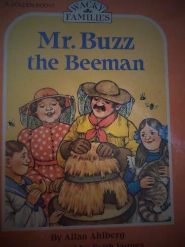 9780307317032: Mr. Buzz the beeman (Wacky families)
