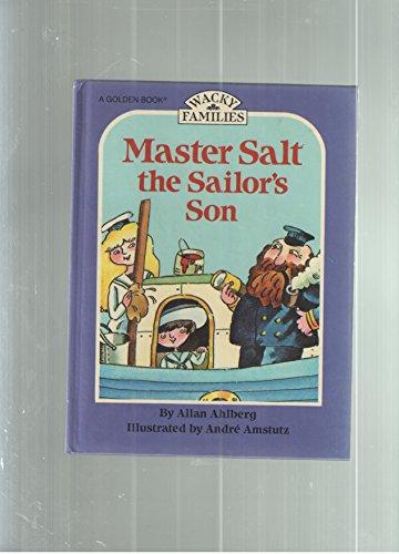 9780307317087: Master Salt the sailor's son (Wacky families)
