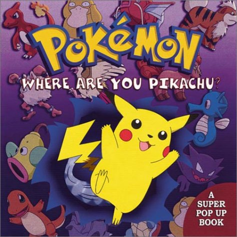 9780307332370: Where Are You, Pikachu (Pop-Up Book)