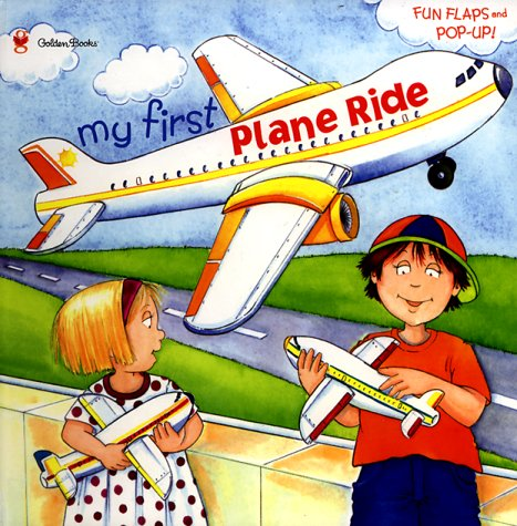 My First Plane Ride (Pop-Up Book): Erin Gathrid