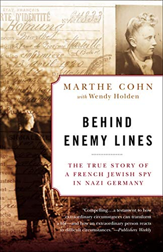 9780307335906: Behind Enemy Lines: The True Story of a French Jewish Spy in Nazi Germany