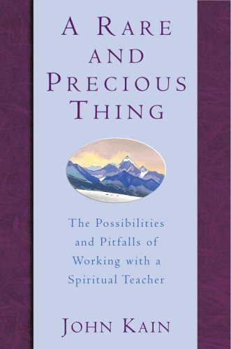 9780307335920: A Rare and Precious Thing: The Possibilities and Pitfalls of Working with a Spiritual Teacher