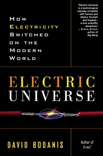 9780307335982: Electric Universe: How Electricity Switched on the Modern World