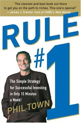 9780307336132: Rule #1: The Simple Strategy for Successful Investing in Only 15 Minutes a Week!