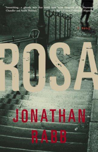 9780307336194: Rosa: A Novel