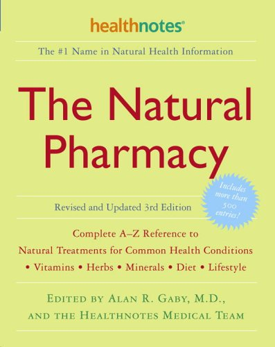 9780307336651: The Natural Pharmacy Revised and Updated 3rd Edition: Complete A-Z Reference to Natural Treatments for Common Health Conditions