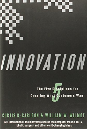 9780307336699: Innovation: The Five Disciplines for Creating What Customers Want