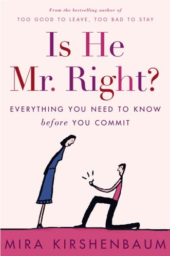 9780307336736: Is He Mr. Right?: Everything You Need to Know Before You Commit