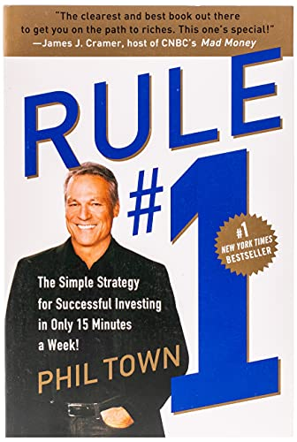 9780307336842: Rule #1: The Simple Strategy for Successful Investing in Only 15 Minutes a Week!